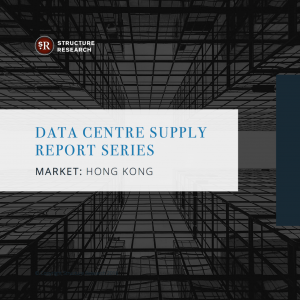 Hong Kong Data Centre Supply Report