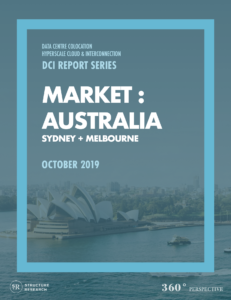 Australia DCI Report 2019: Data Centre Colocation, Hyperscale Cloud & Interconnection