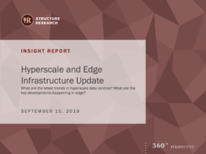 Hyperscale & Edge Infrastructure Update