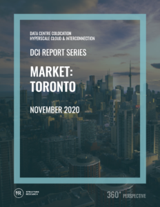 Toronto DCI Report 2020: Data Centre Colocation, Hyperscale Cloud & Interconnection