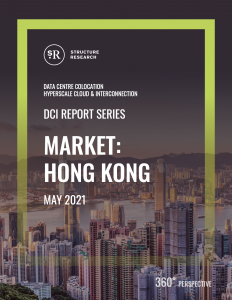 Hong Kong DCI Report 2021: Data Centre Colocation, Hyperscale Cloud & Interconnection