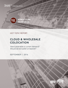 Hot Topic Report: Cloud and Wholesale Colocation