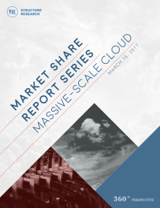 Market Share Report: Massive-Scale Cloud 2017